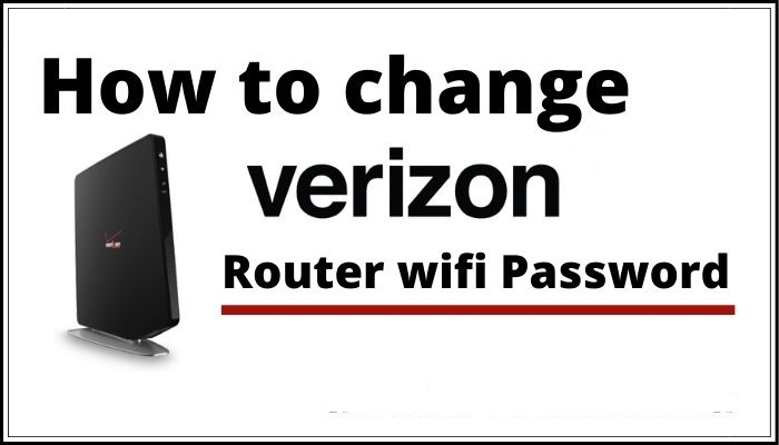 How To Change Verizon WiFi Password Complete Guide Step By Step