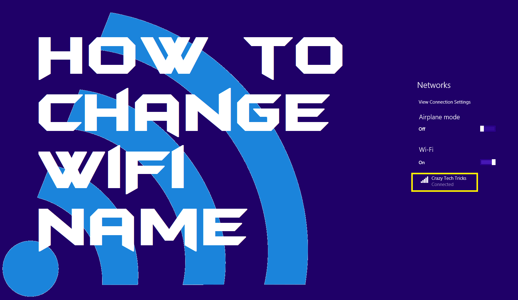 How to Change Wifi Name in Phone, Pc & Router